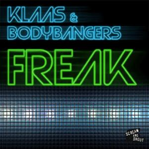 Klaas & Bodybangers - Freak